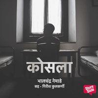 Kosala - Bhalchandra Nemade