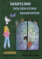 Marylinn och den stora sagoporten - Marianne Gutler