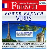 Power French Verbs - Mark Frobose