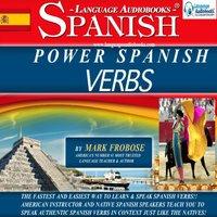 Power Spanish Verbs - Mark Frobose
