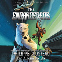 The Endangereds - Austin Aslan, Philippe Cousteau