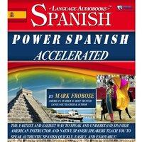 Power Spanish Accelerated - Mark Frobose