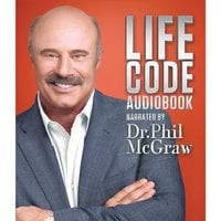 Life Code: New Rules for Winning in the Real World - Dr. Phil McGraw