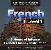 Automatic Fluency® French Level 1 - Mark Frobose