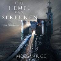 Een Hemel Van Spreuken (Boek #9 in de Tovenaarsring) - Morgan Rice