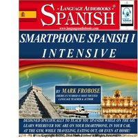 Smartphone Spanish I Intensive - Mark Frobose