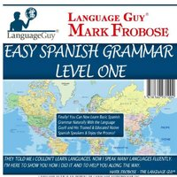 Easy Spanish Grammar: Level One - Mark Frobose