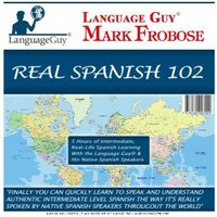 Real Spanish 102 - Mark Frobose