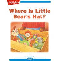 Where Is Little Bear's Hat? - Eileen Spinelli