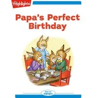 Papa's Perfect Birthday - Eileen Spinelli