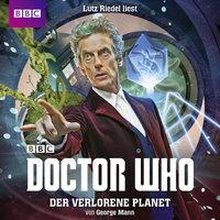 Doctor Who: Der verlorene Planet - George Mann