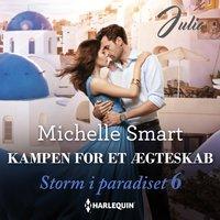 Kampen for et ægteskab - Michelle Smart