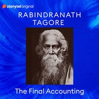 The Final Accounting - Rabindranath Tagore