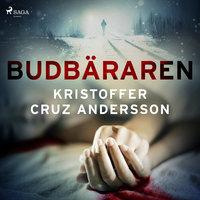 Budbäraren - Kristoffer Cruz Andersson
