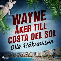 Wayne åker till Costa del Sol