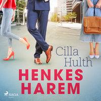 Henkes harem - Cilla Hulth