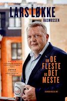 Om de fleste og det meste - Lars Løkke Rasmussen