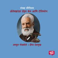 Tantrandnya Genius Alexander Graham Bell - Deepa Deshmukh Achyut Godbole