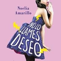 No lo llames deseo - Noelia Amarillo