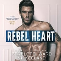Rebel Heart - Penelope Ward, Vi Keeland