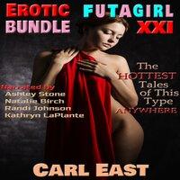Erotic Futagirl Bundle XXI - Carl East