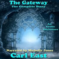 The Gateway - The Complete Story - Carl East