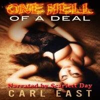 One Hell of a Deal - Carl East