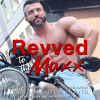Revved to the Maxx - Melanie Moreland
