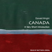 Canada: A Very Short Introduction - Donald Wright