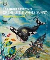 The Great Adventure of the Little Whale Sunny - Цветелина Спиридонова