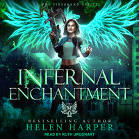 Infernal Enchantment - Helen Harper