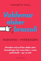 Valdemar elsker broccoli - Annemette Staal