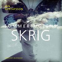 Sommerfuglens skrig - Jan Gustafsson