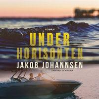 Under horisonten - Jakob Johannsen
