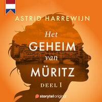 Het geheim van Müritz - Deel 1 - Astrid Harrewijn