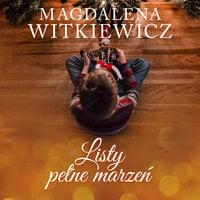 Listy pełne marzeń - Magdalena Witkiewicz