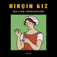 Hırçın Kız - William Shakespeare