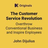 ملخص كتاب ثورة خدمة العملاء - John Dijulius