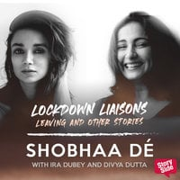 Lockdown Liaisons - Leaving and other stories - Shobhaa De