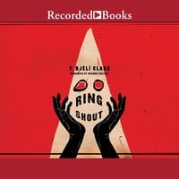 Ring Shout - P. Djeli Clark