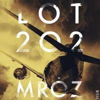 Lot 202 - Remigiusz Mróz