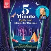 Britannica 5-Minute Really True Stories for Bedtime - Jackie McCann, Jen Arena, Rachel Valentine, Sally Symes