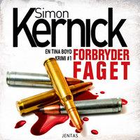 Forbryderfaget - Simon Kernick