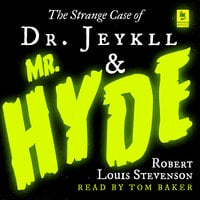 The Strange Case of Dr Jekyll and Mr Hyde - Robert Louis Stevenson