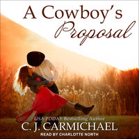 A Cowboy's Proposal - C.J. Carmichael