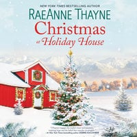 Christmas at Holiday House - RaeAnne Thayne