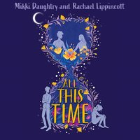 All This Time - Rachael Lippincott, Mikki Daughtry