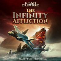 The Infinity Affliction - Evan Currie
