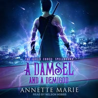 A Damsel and a Demigod - Annette Marie