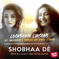 Lockdown Liaisons - My Girlfriend's Theplas and other stories - Shobhaa De